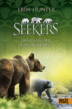 Seekers. Der Fluss der Bärengeister