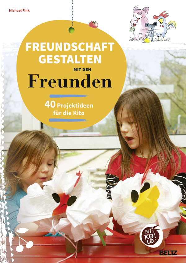 new styles new high buying new Freundschaft gestalten mit den Freunden - 40 Projektideen ...