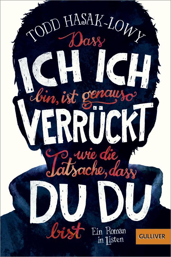 http://www.beltz.de/kinder_jugendbuch/produkte/produkt_produktdetails/36394-dass_ich_ich_bin_ist_genauso_verrueckt_wie_die_tatsache_dass_du_du_bist.html