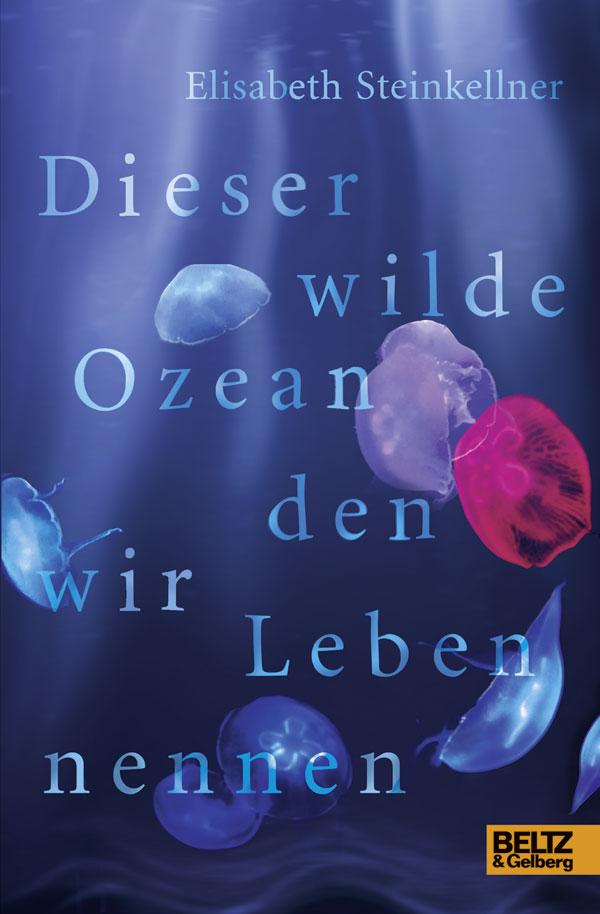 https://www.beltz.de/kinder_jugendbuch/produkte/produkt_produktdetails/38142-dieser_wilde_ozean_den_wir_leben_nennen.html