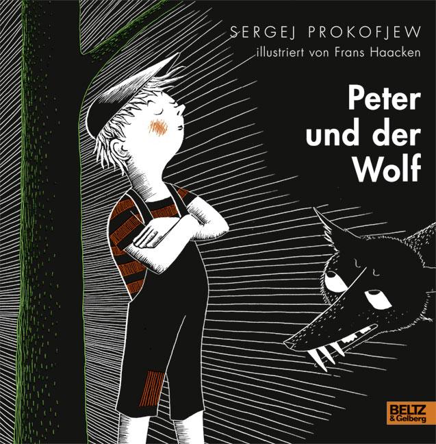 peter und der wolf sergej prokofjew beltz. Black Bedroom Furniture Sets. Home Design Ideas