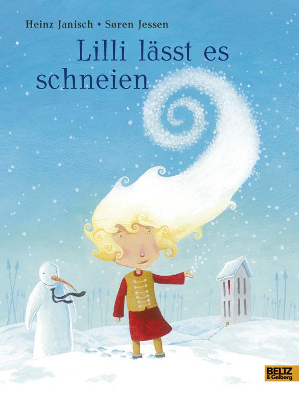 Lilli lässt es schneien von Heinz Janisch und  Søren Jessen