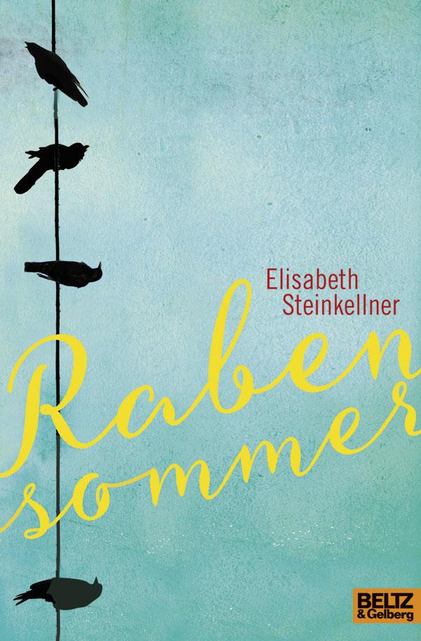 [ZeilenSprung] Rabensommer von Elisabeth Steinkellner