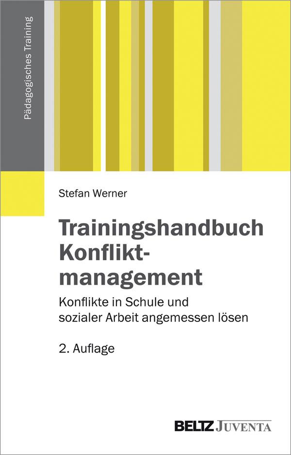Trainingshandbuch Konfliktmanagement - Konflikte in Schule und ...