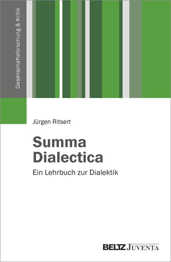 Summa dialectica ein lehrbuch zur dialektik j rgen for Sozialpadagogik nc
