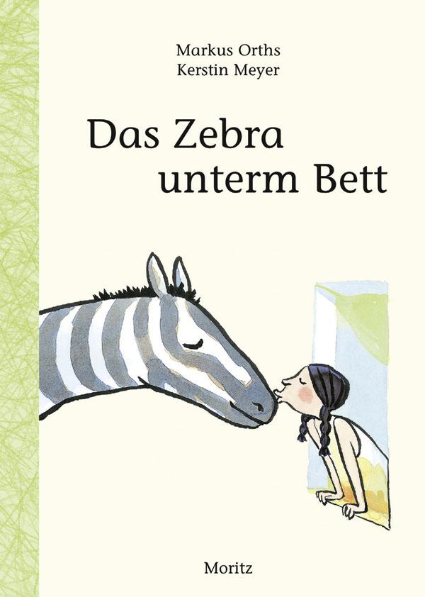 Das Zebra unterm BettMarkus Orths  BELTZ