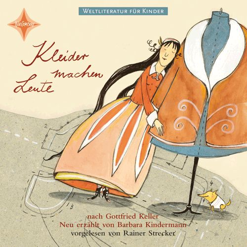 Weltliteratur Fur Kinder Kleider Machen Leute Von Gottfried Keller