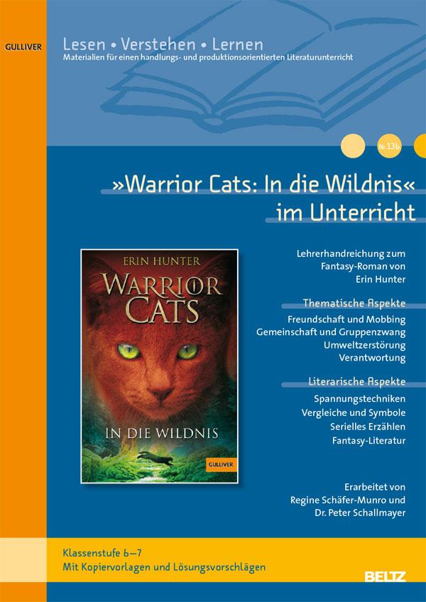 Warrior Cats. In die Wildnis« im Unterricht - Lehrerhandreichung zum ...