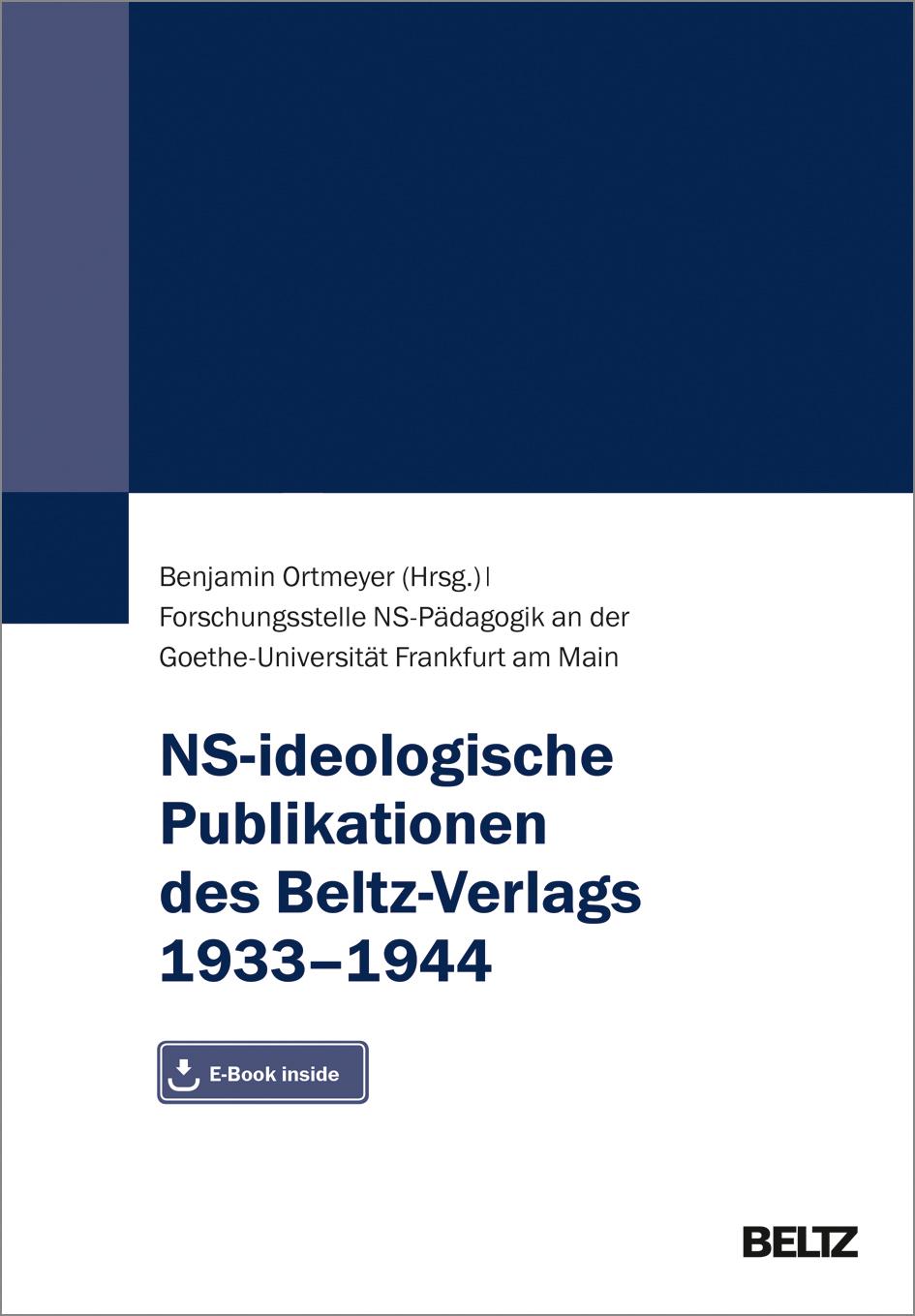 Umschlag »NS-ideologische Publikationen des Beltz-Verlags 1933–1944«