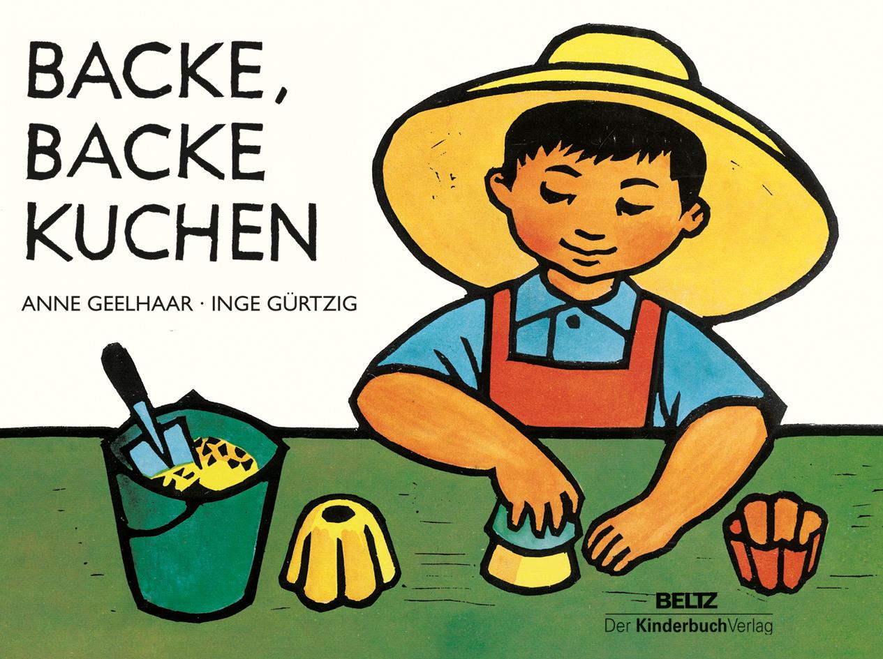 Backe Backe Kuchen Vierfarbiges Pappbilderbuch Anne Geelhaar