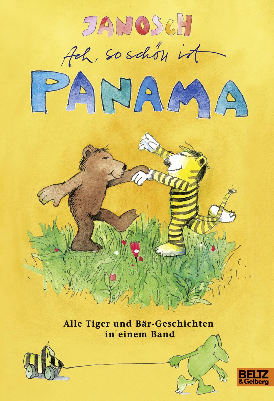 ach, so schön ist panama - alle tiger und bär-geschichten