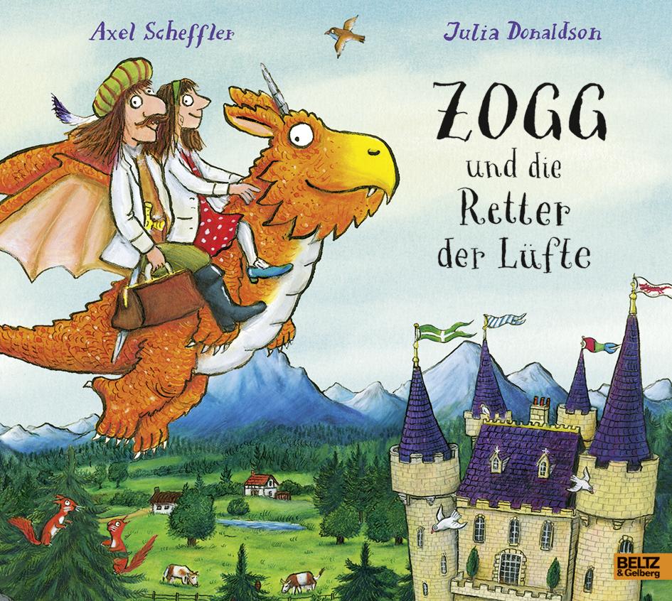 Zogg und die Retter der Lüfte - Vierfarbiges Bilderbuch. Aus dem ...