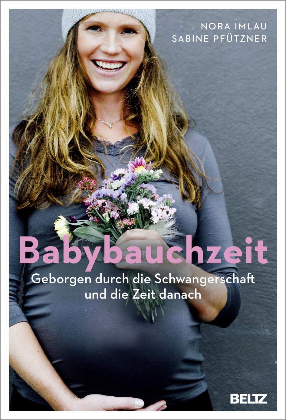 Babybauchzeit Geborgen Durch Die Schwangerschaft Und Die Zeit