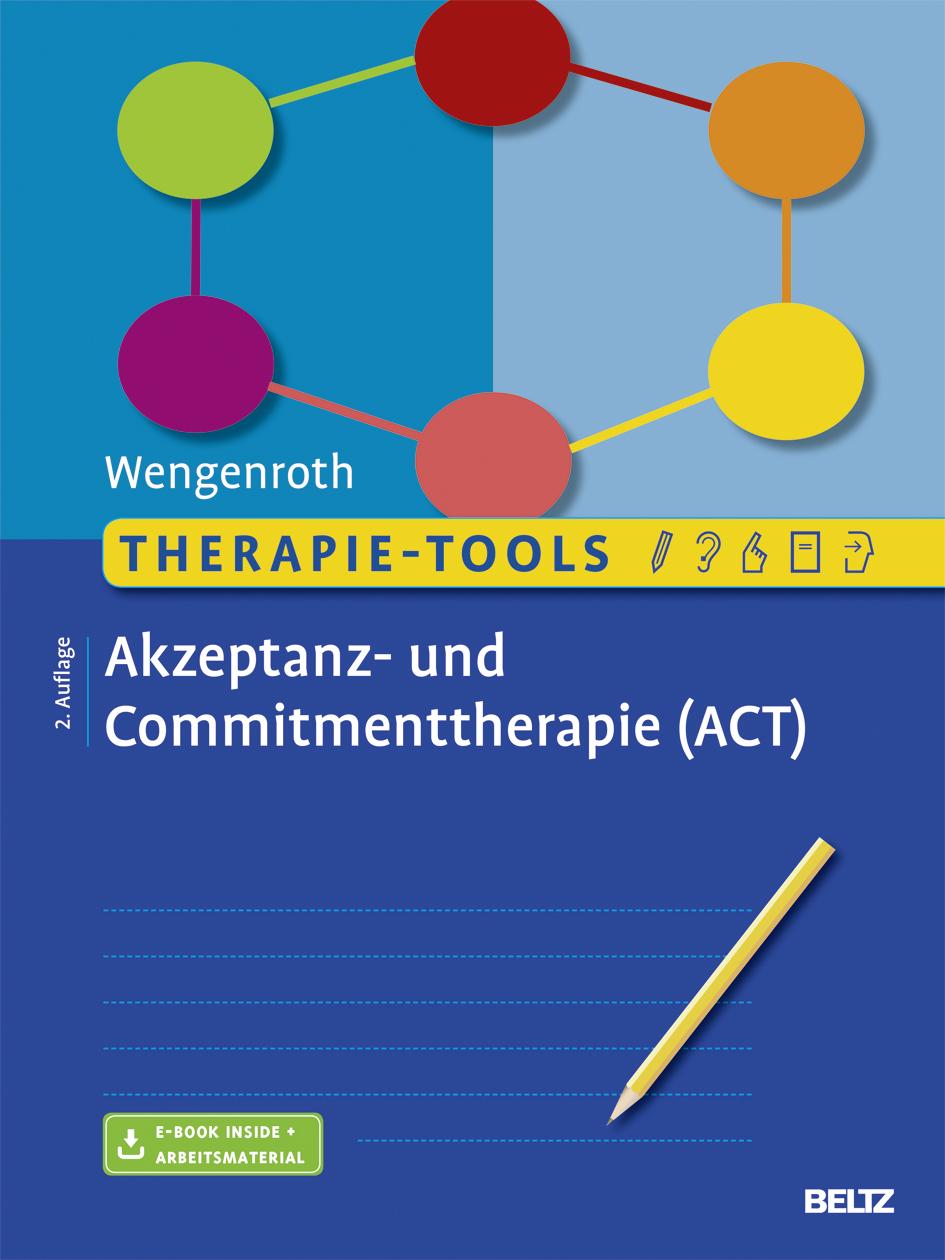 Therapie-Tools Akzeptanz- und Commitmenttherapie - Mit E-Book inside ...