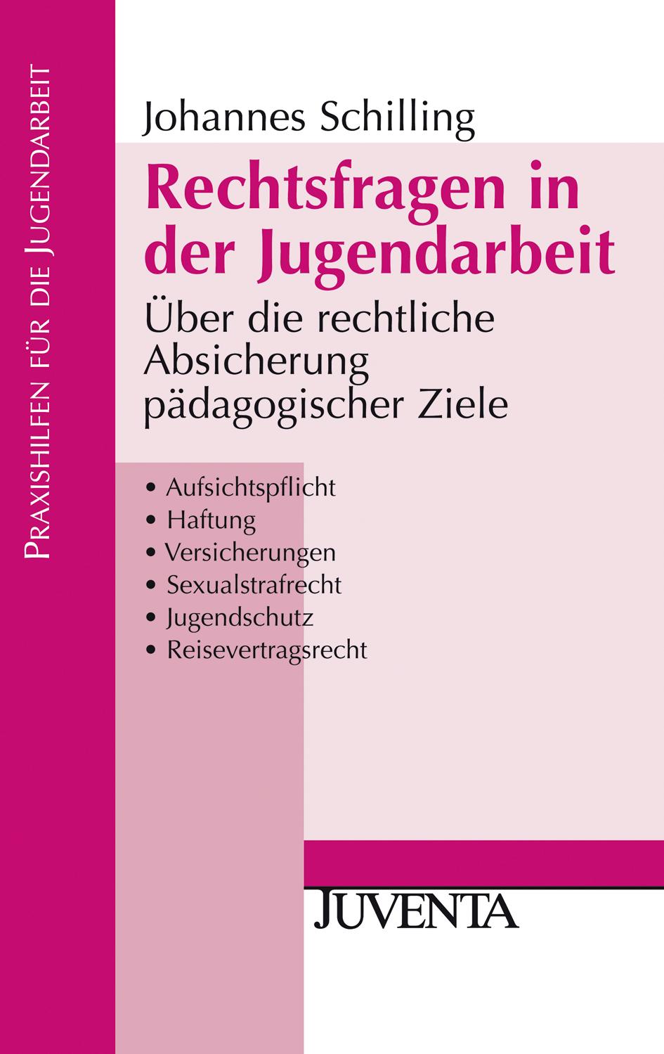 Rechtsfragen in der Jugendarbeit - Über die rechtliche Absicherung ...