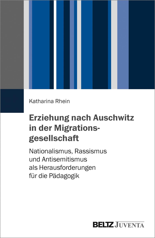 Umschlag »Erziehung nach Auschwitz in der Migrationsgesellschaft«